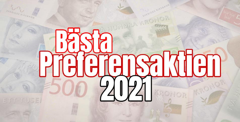 Bästa preferensaktien 2021